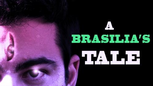 BRASILIA'S TALE