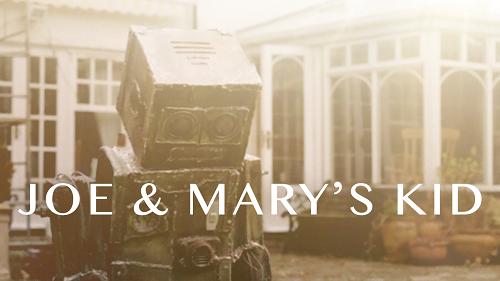 JOE & MARY'S KID