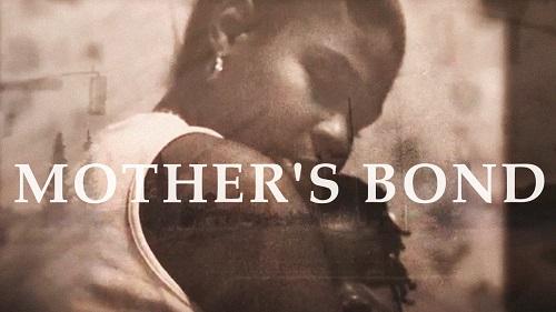MOTHER'S BOND