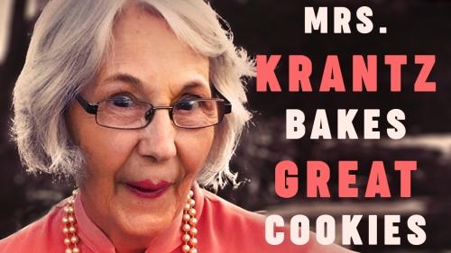MRS. KRANTZ BAKES GREAT COOKIES