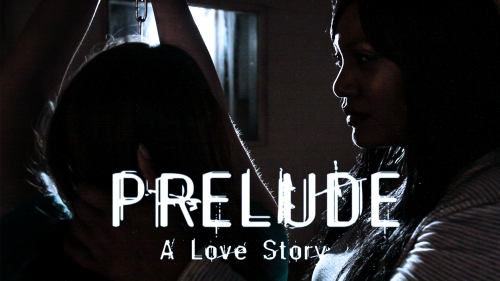 PRELUDE: A LOVE STORY